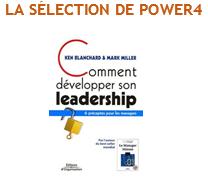 Comment développer son leadership – Ken Blanchard & Mark Miller – Eyrolles – 2021